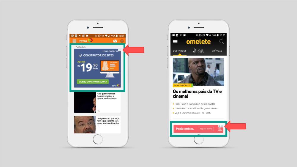 """A imagem ilustra dois smartphones, com dois exemplos distintos de anúncios para a rede de display. No primeiro smartphone, conseguimos identificar um banner quadrado no site do """"Terra"""". Já no segundo smartphone, conseguimos identificar um banner retangular no rodapé do site """"Omelete""""."""
