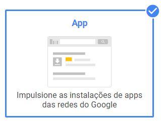 """A imagem ilustra o tipo de campanha: """"Universal para Apps"""""""