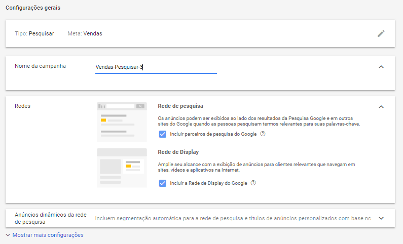 A imagem ilustra a tela com as definições básicas da campanha no Google Ads (nome da campanha, redes opcionais, anúncios dinâmicos, etc)