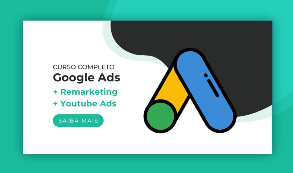 """Título """"Curso Completo de Google Ads + Remarketing + Youtube Ads"""" e, ao lado, o ícone do curso de Google Ads"""