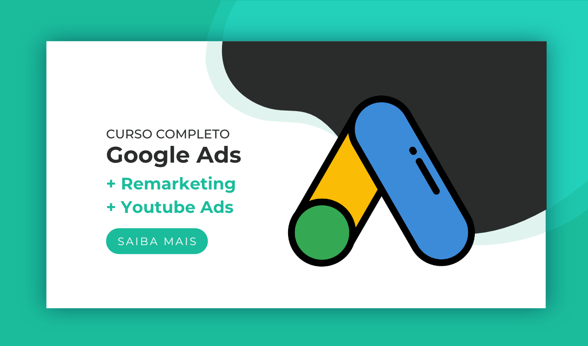 "Título ""Curso Completo de Google Ads + Remarketing + Youtube Ads"" e, ao lado, o ícone do curso de Google Ads"