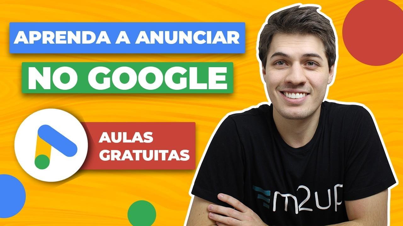 "Titulo ""Aprenda a anunciar no Google"", logotipo do Google Ads e texto ""Aulas gratuitas"". Ao lado, o instrutor Erick Scudero."